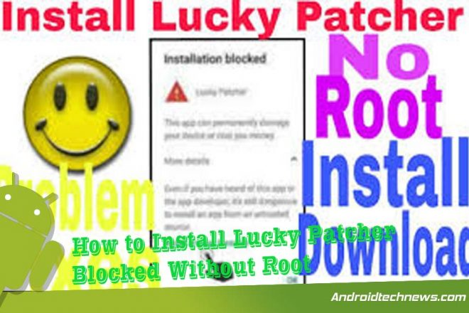 How to Install Lucky Patcher Blocked Without Root